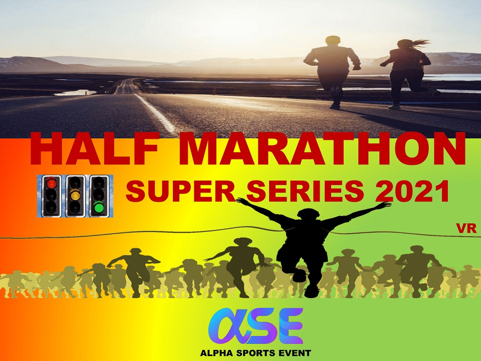 Half Marathon Super Series 2021