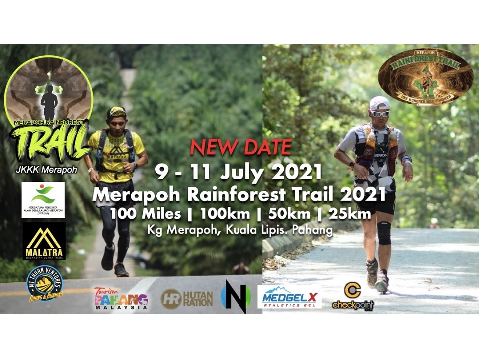 Merapoh Rainforest Trail 2021